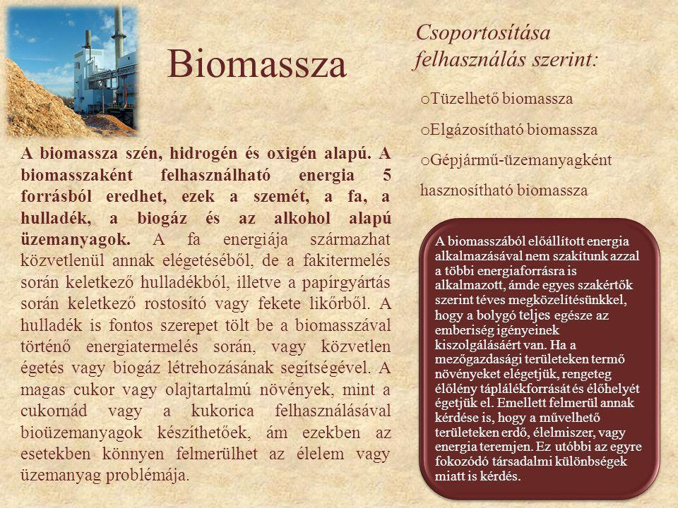 Biomassza Csoportosítása felhasználás szerint: