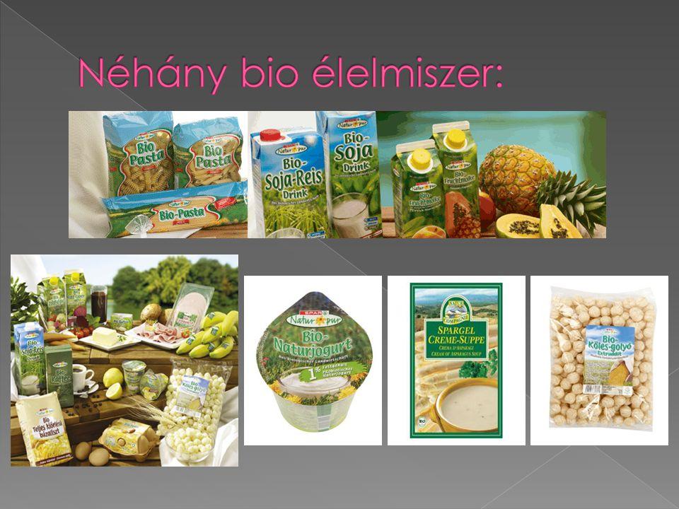 Néhány bio élelmiszer: