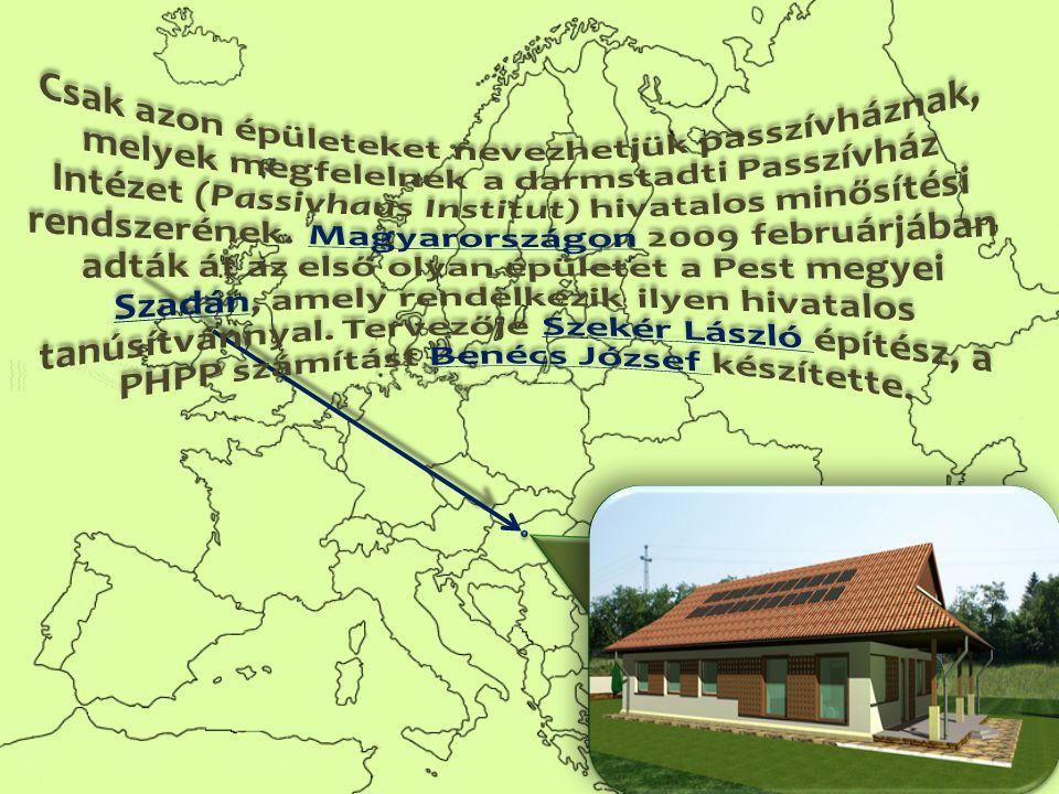 Csak azon épületeket nevezhetjük passzívháznak, melyek megfelelnek a darmstadti Passzívház Intézet (Passivhaus Institut) hivatalos minősítési rendszerének.