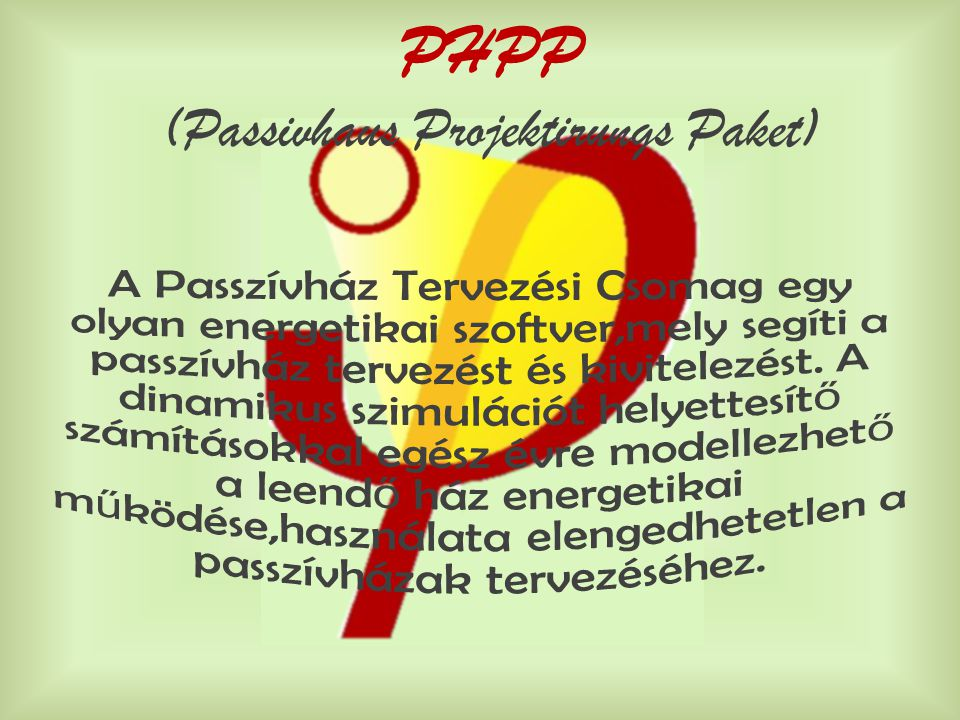 (Passivhaus Projektirungs Paket)