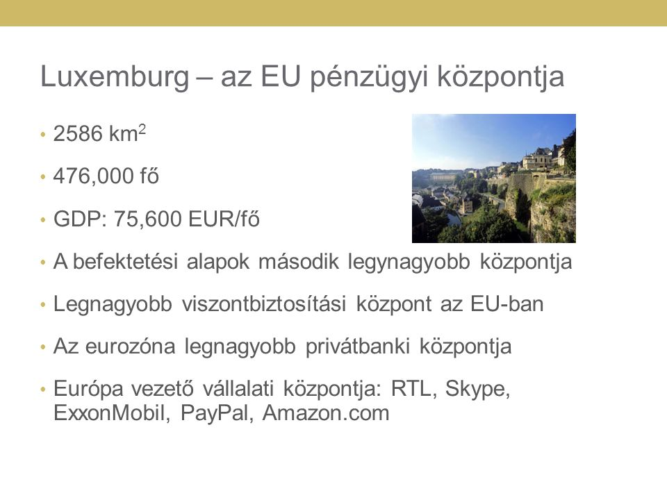 Luxemburg – az EU pénzügyi központja