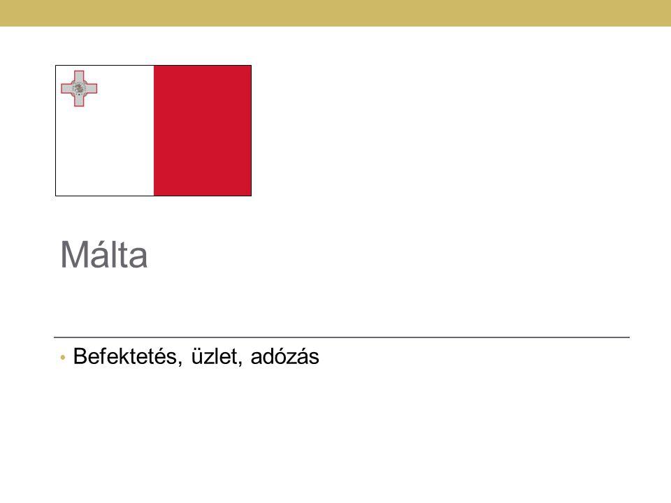 77 Málta Befektetés, üzlet, adózás