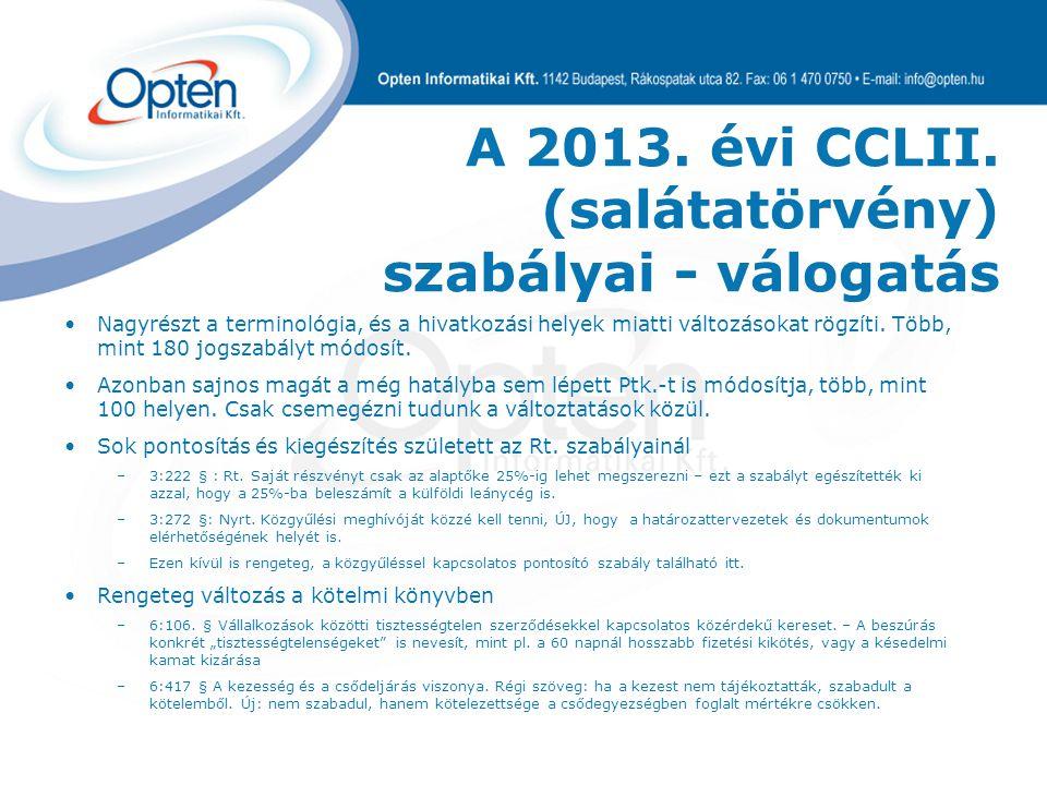 A 2013. évi CCLII. (salátatörvény) szabályai - válogatás