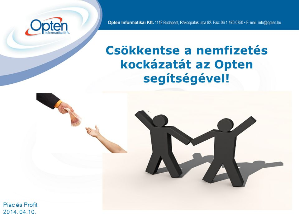 Csökkentse a nemfizetés kockázatát az Opten segítségével!
