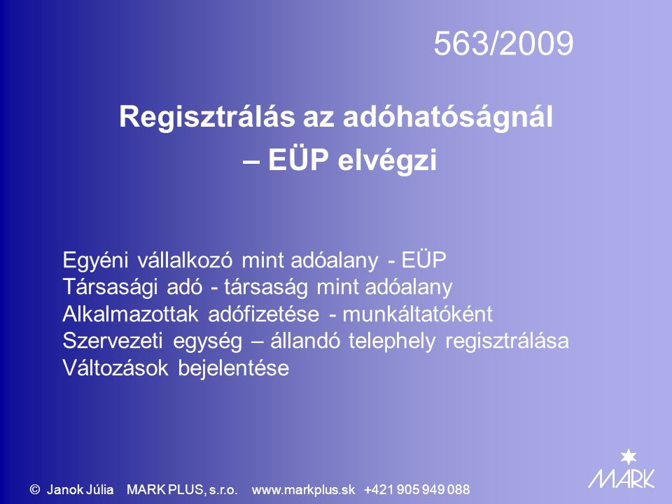 Regisztrálás az adóhatóságnál – EÜP elvégzi