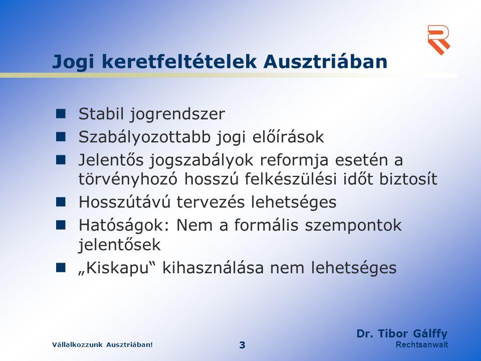 Jogi keretfeltételek Ausztriában
