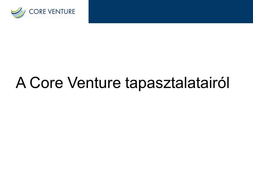 A Core Venture tapasztalatairól