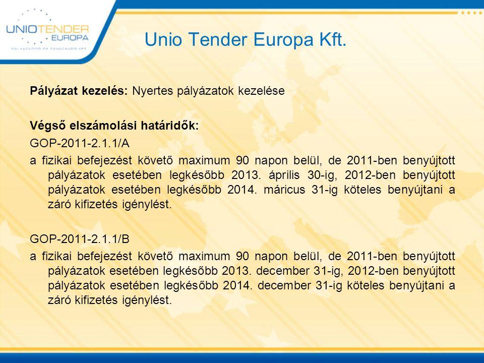 Unio Tender Europa Kft. Pályázat kezelés: Nyertes pályázatok kezelése