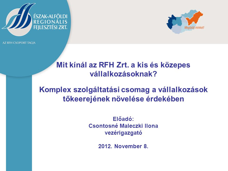 Mit kínál az RFH Zrt. a kis és közepes vállalkozásoknak