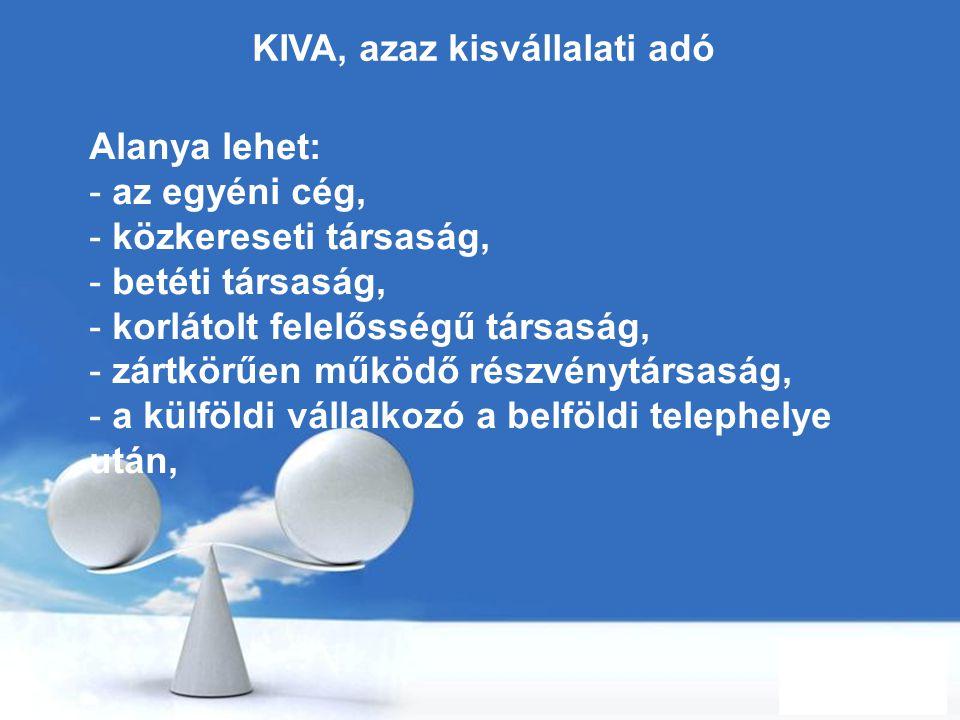 KIVA, azaz kisvállalati adó