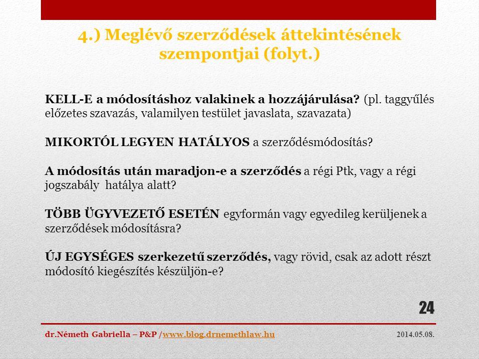 4.) Meglévő szerződések áttekintésének szempontjai (folyt.)