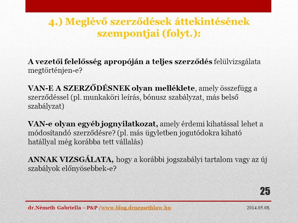 4.) Meglévő szerződések áttekintésének szempontjai (folyt.):