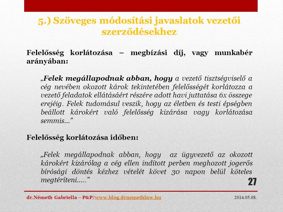 5.) Szöveges módosítási javaslatok vezetői szerződésekhez