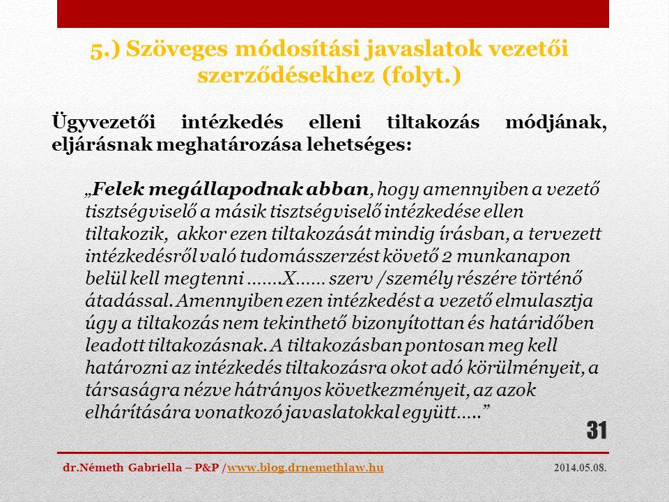 5.) Szöveges módosítási javaslatok vezetői szerződésekhez (folyt.)
