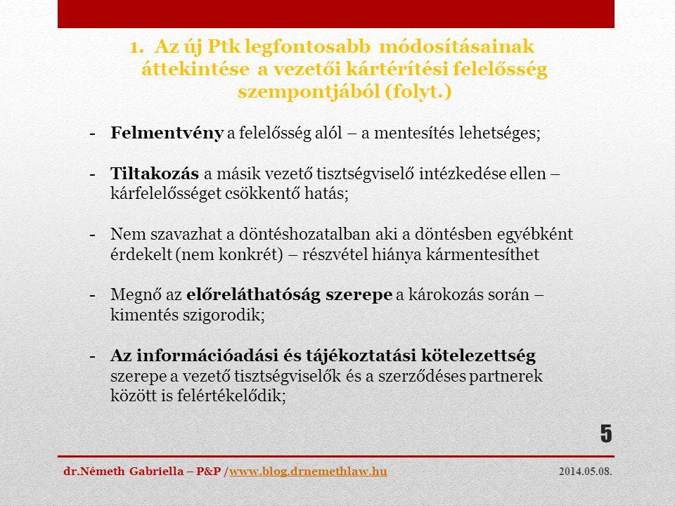 Az új Ptk legfontosabb módosításainak áttekintése a vezetői kártérítési felelősség szempontjából (folyt.)
