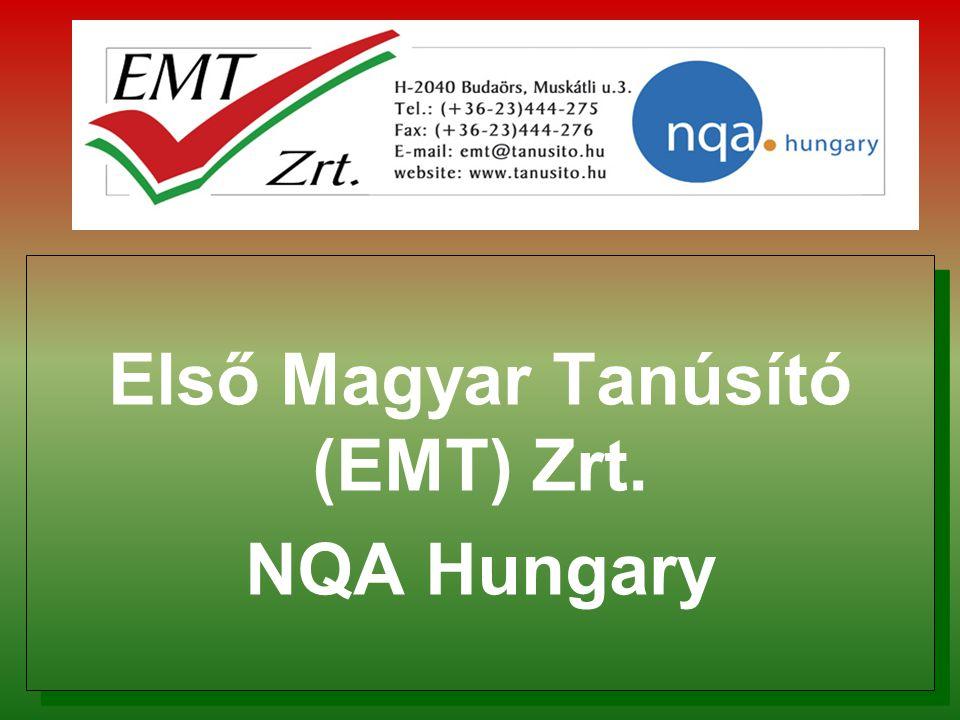 Első Magyar Tanúsító (EMT) Zrt. NQA Hungary