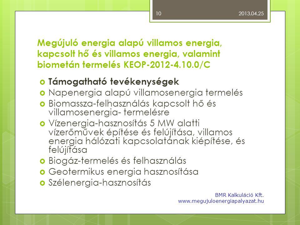 Támogatható tevékenységek Napenergia alapú villamosenergia termelés