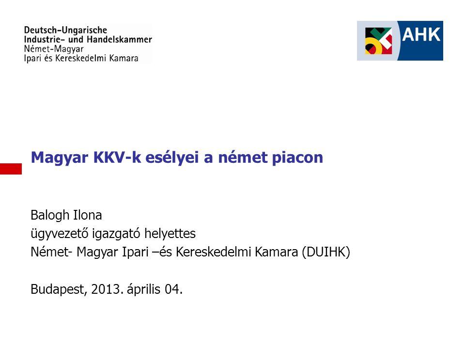 Magyar KKV-k esélyei a német piacon