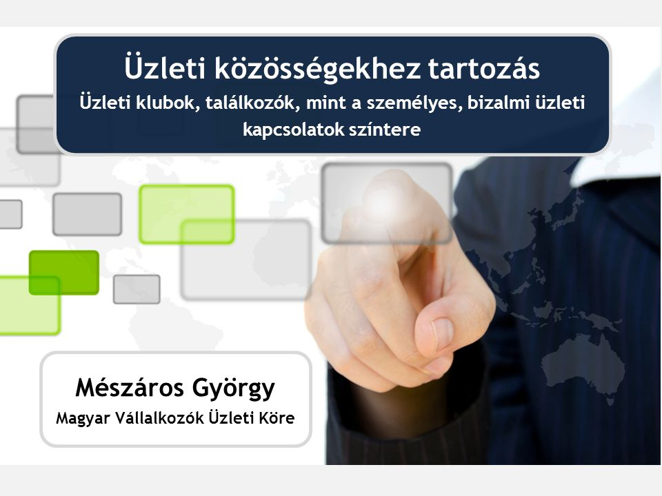 Üzleti közösségekhez tartozás Magyar Vállalkozók Üzleti Köre