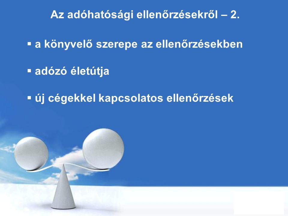 Az adóhatósági ellenőrzésekről – 2.