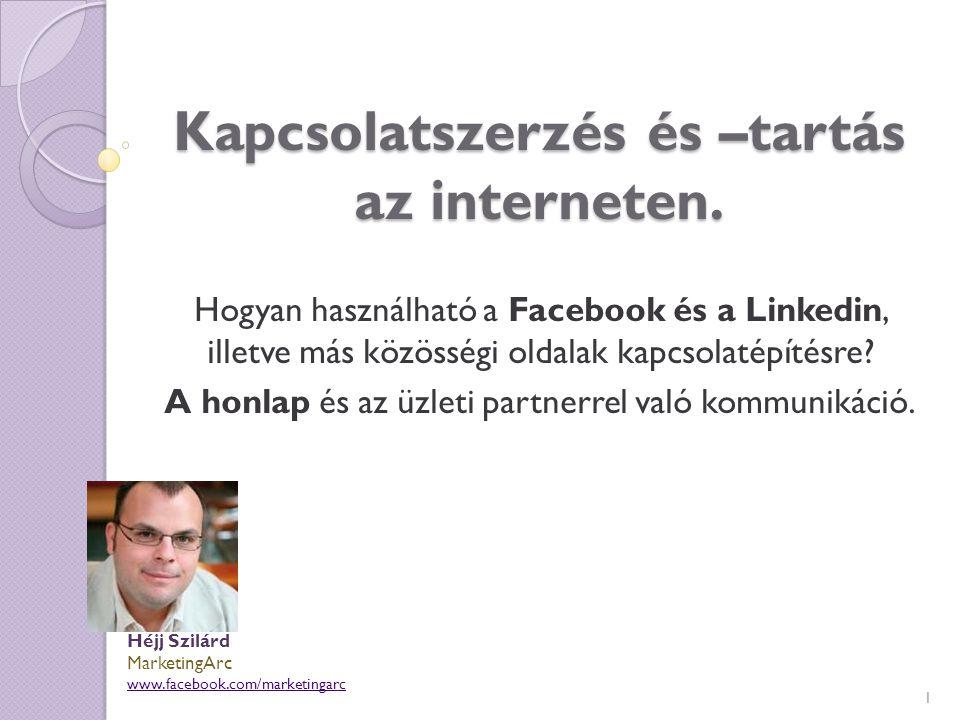 Kapcsolatszerzés és –tartás az interneten.