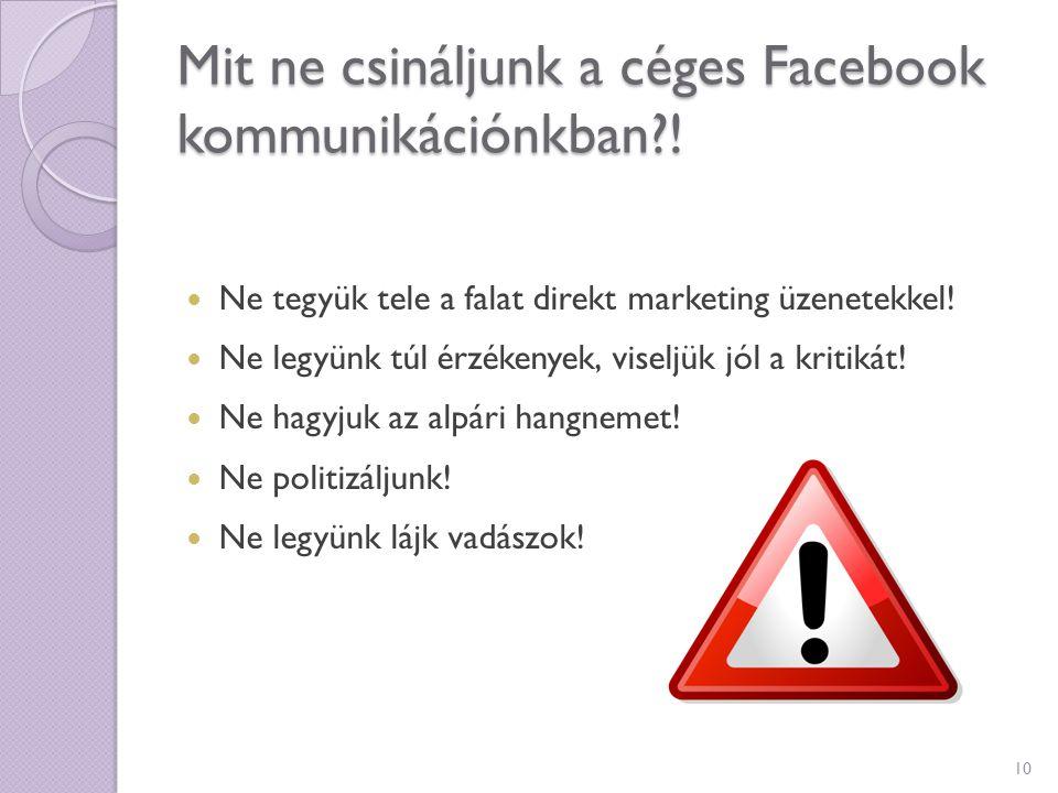 Mit ne csináljunk a céges Facebook kommunikációnkban !