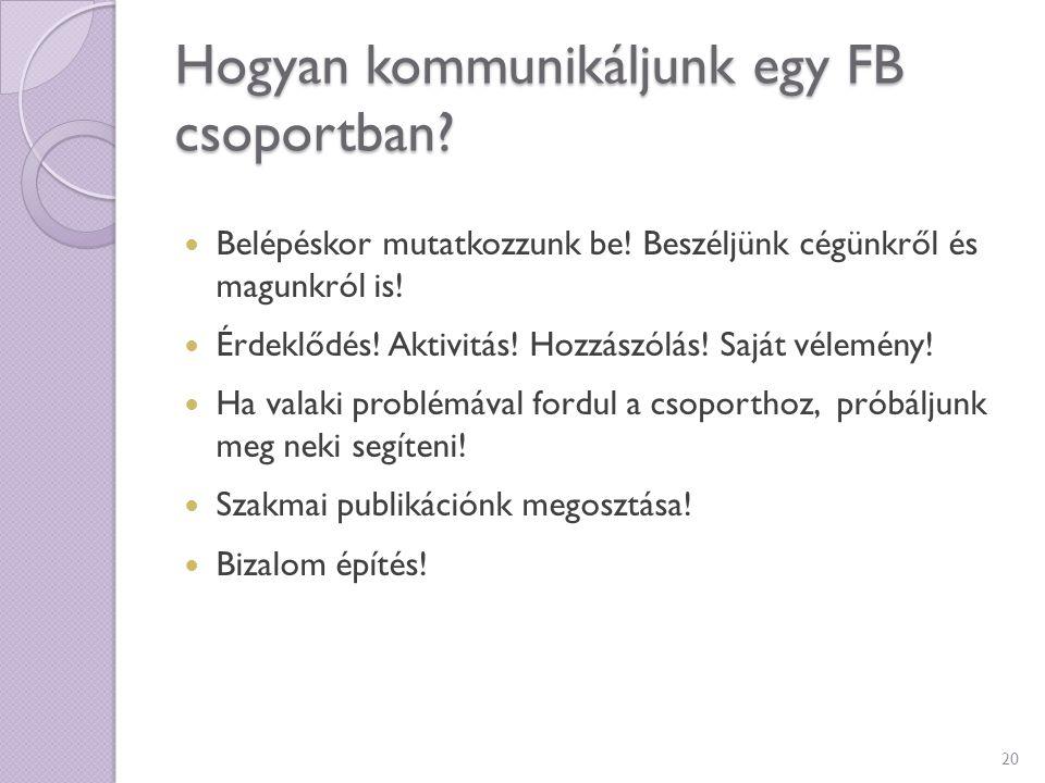 Hogyan kommunikáljunk egy FB csoportban