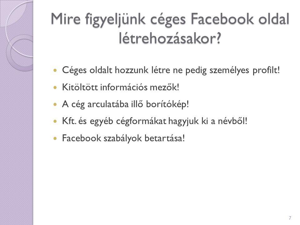 Mire figyeljünk céges Facebook oldal létrehozásakor