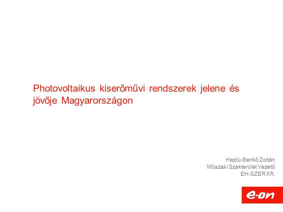 Photovoltaikus kiserőművi rendszerek jelene és jövője Magyarországon