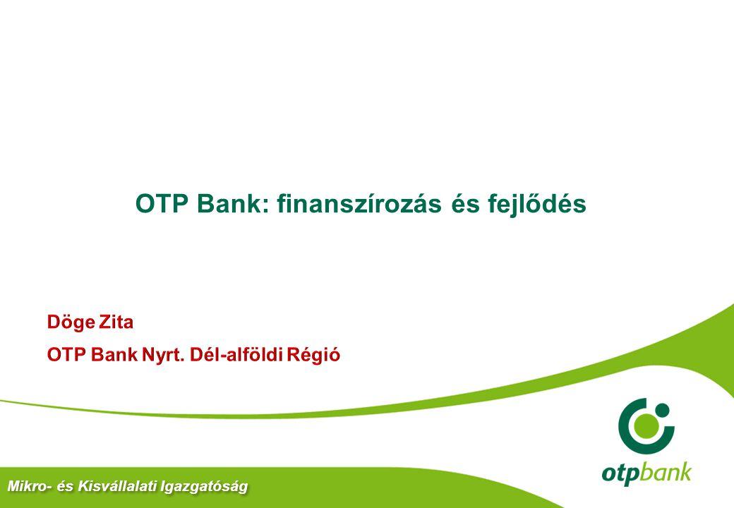 OTP Bank: finanszírozás és fejlődés