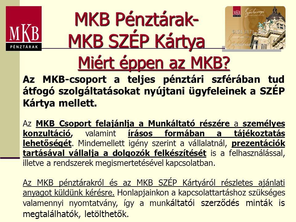 MKB Pénztárak- MKB SZÉP Kártya Miért éppen az MKB