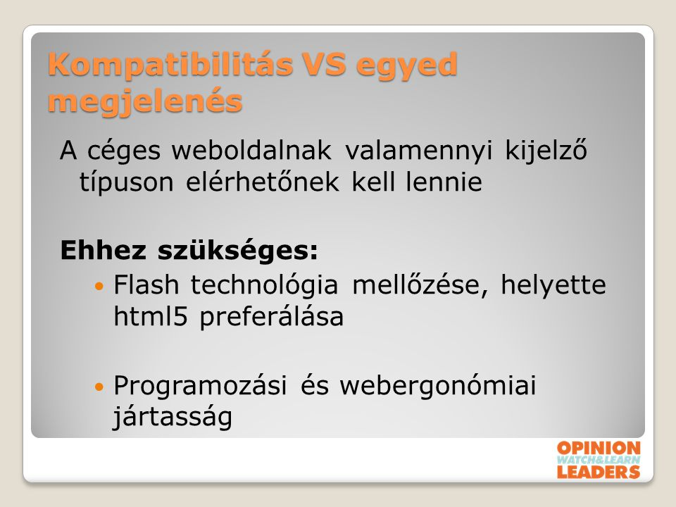 Kompatibilitás VS egyed megjelenés