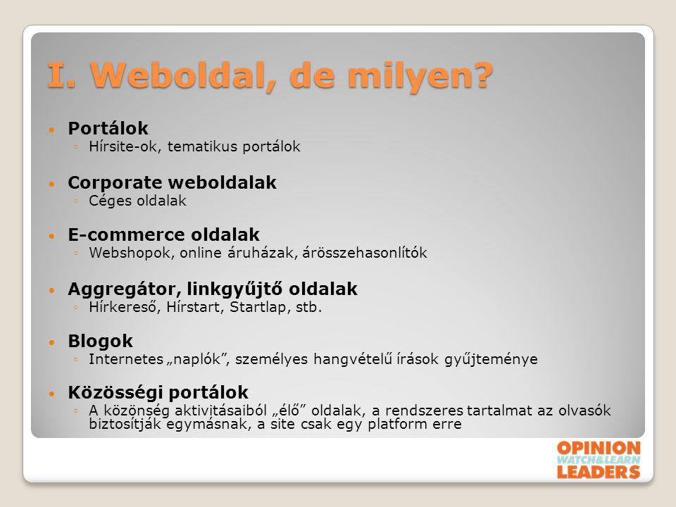 I. Weboldal, de milyen Portálok Corporate weboldalak