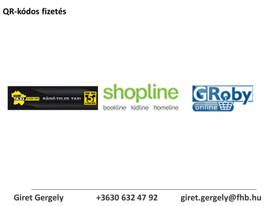 Giret Gergely +3630 632 47 92 giret.gergely@fhb.hu