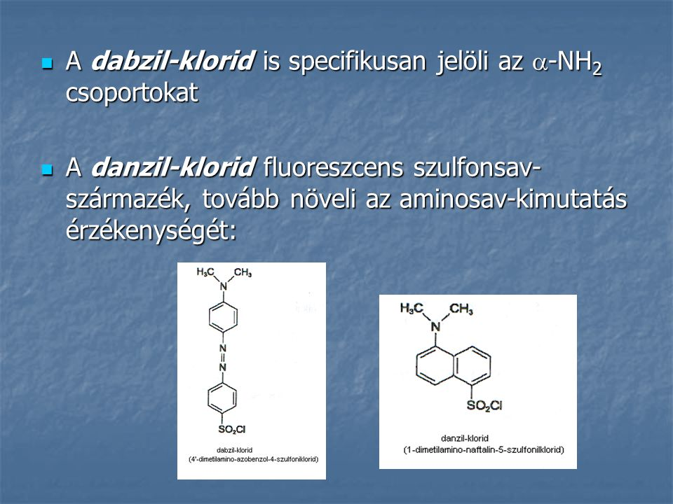 A dabzil-klorid is specifikusan jelöli az -NH2 csoportokat