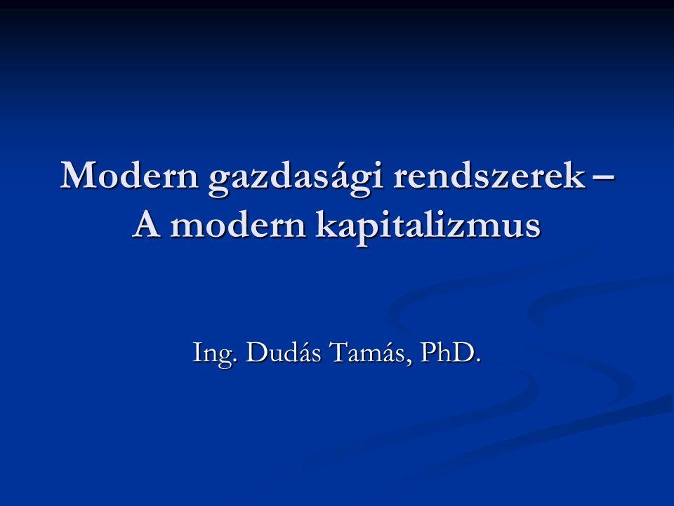 Modern gazdasági rendszerek – A modern kapitalizmus