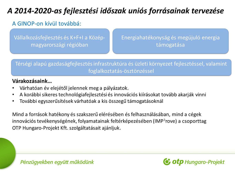A 2014-2020-as fejlesztési időszak uniós forrásainak tervezése