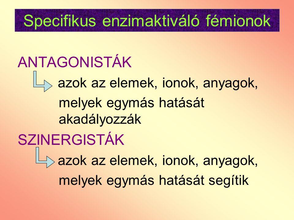 Specifikus enzimaktiváló fémionok