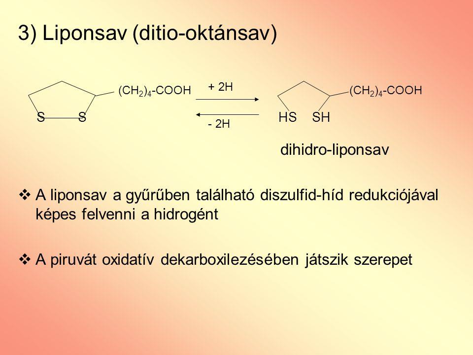 3) Liponsav (ditio-oktánsav)