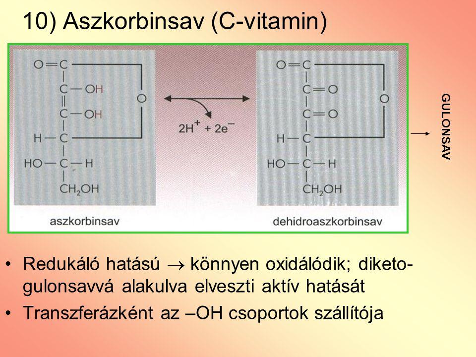 10) Aszkorbinsav (C-vitamin)