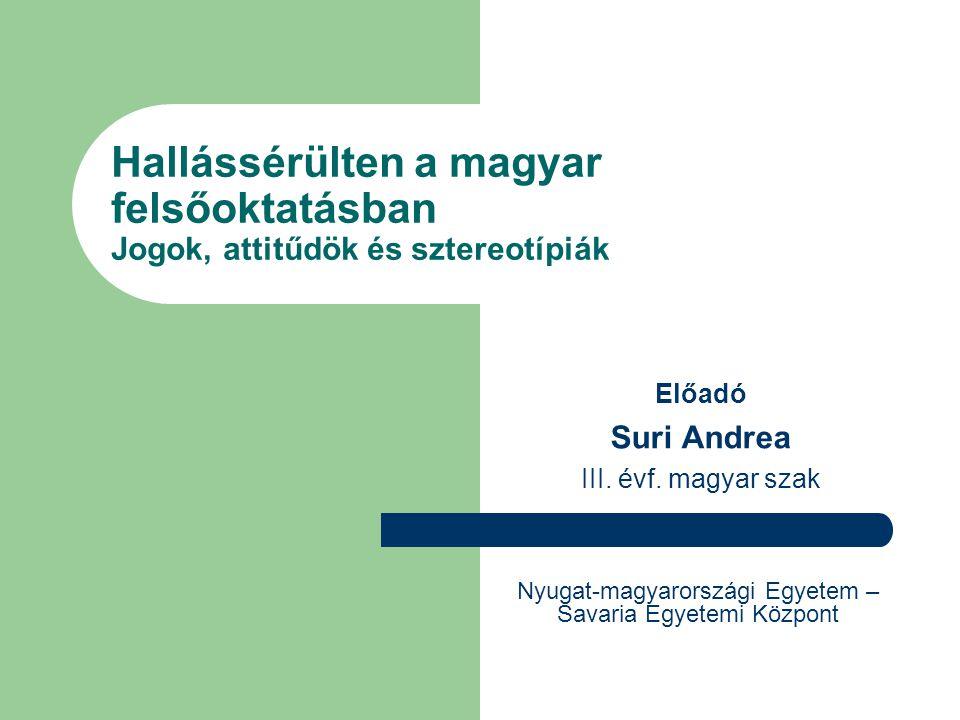 Előadó Suri Andrea III. évf. magyar szak