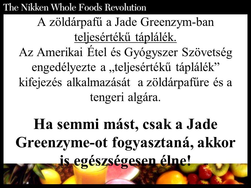 A zöldárpafű a Jade Greenzym-ban teljesértékű táplálék