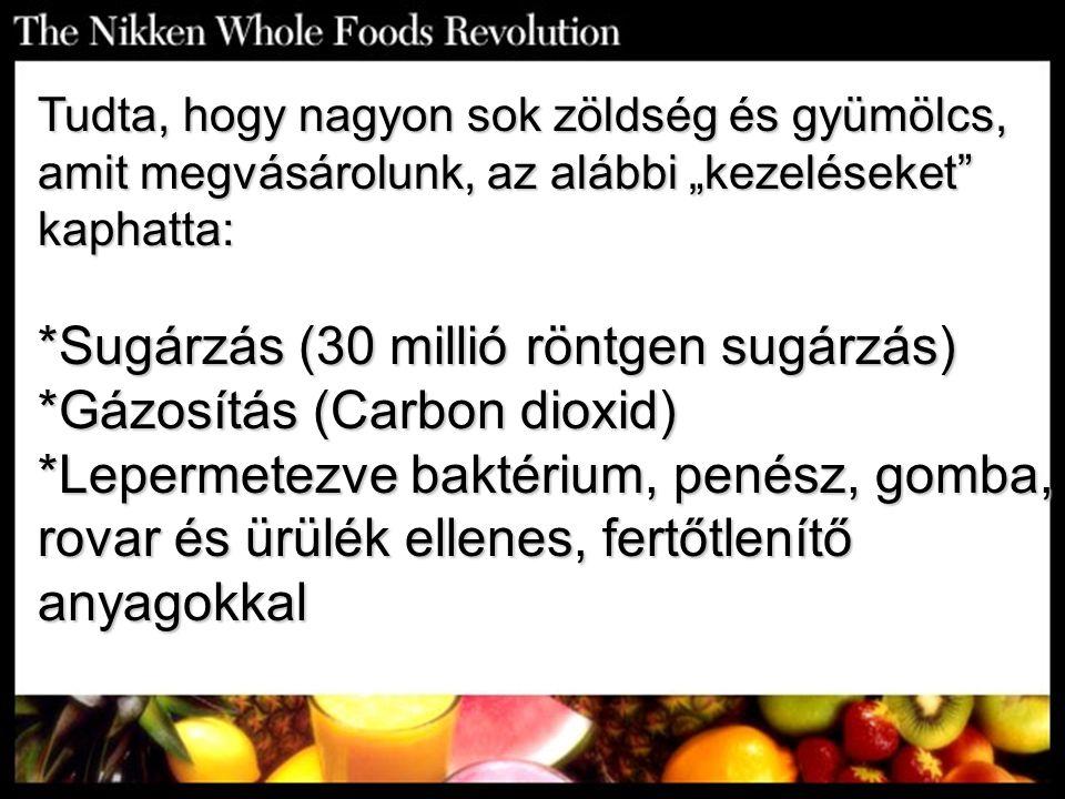 """Tudta, hogy nagyon sok zöldség és gyümölcs, amit megvásárolunk, az alábbi """"kezeléseket kaphatta:"""