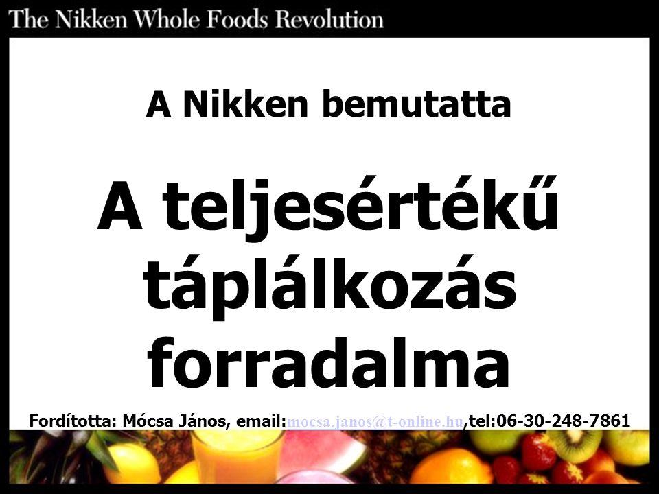 A teljesértékű táplálkozás forradalma