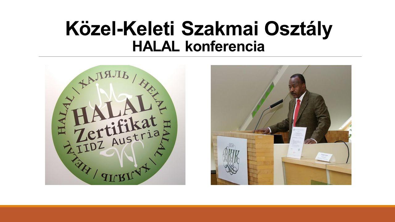 Közel-Keleti Szakmai Osztály HALAL konferencia