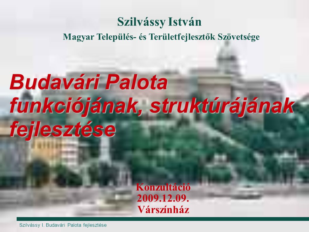 Budavári Palota funkciójának, struktúrájának fejlesztése