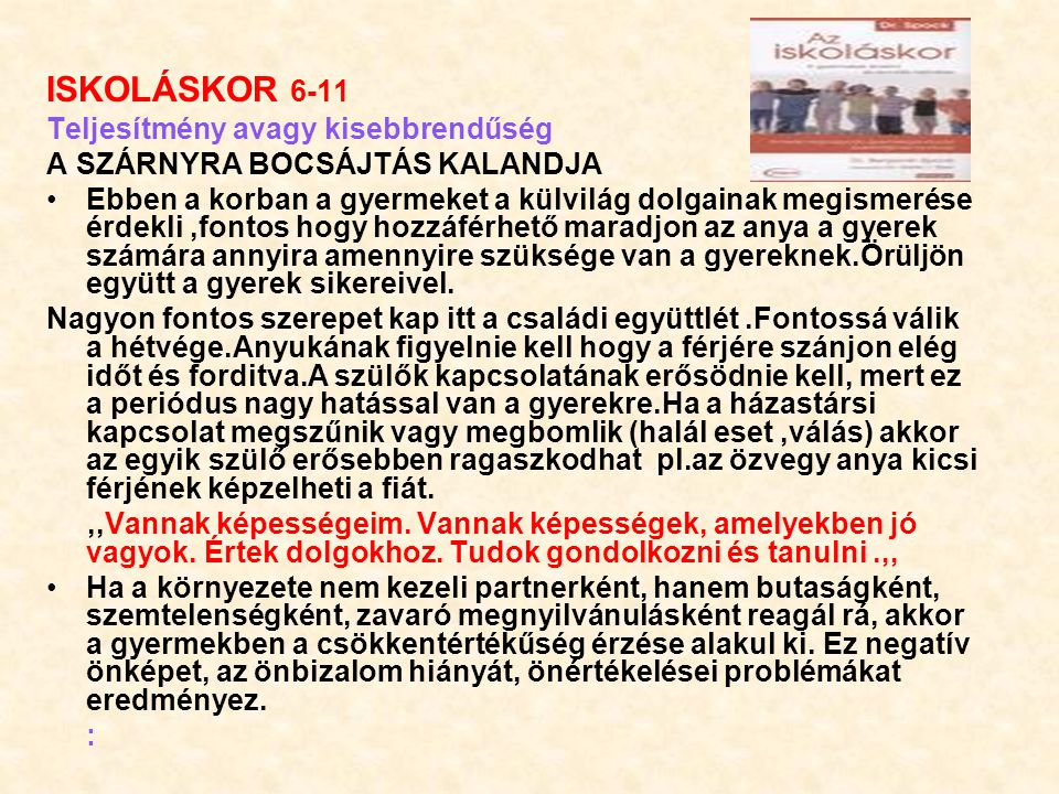 ISKOLÁSKOR 6-11 Teljesítmény avagy kisebbrendűség