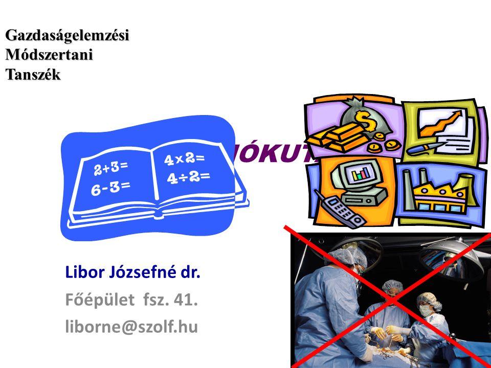 Libor Józsefné dr. Főépület fsz. 41. liborne@szolf.hu