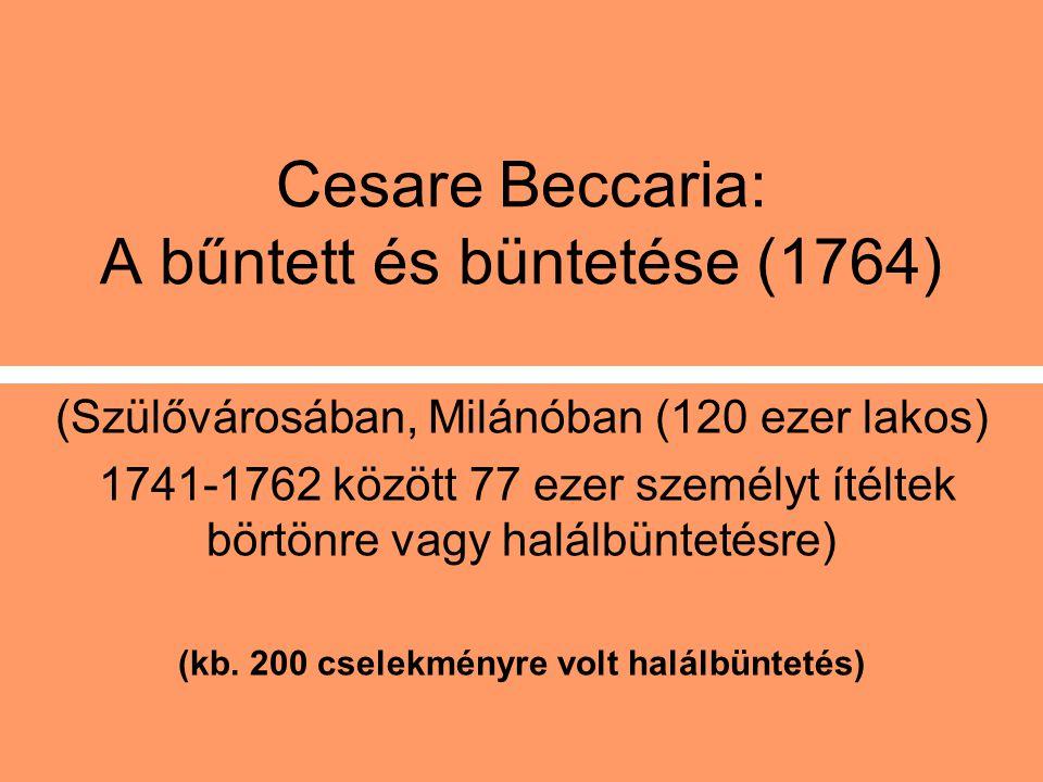 Cesare Beccaria: A bűntett és büntetése (1764)