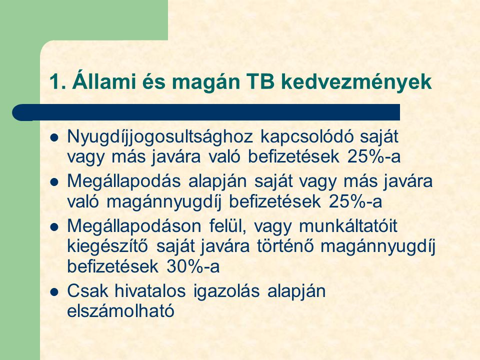 1. Állami és magán TB kedvezmények